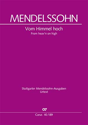 Felix Mendelssohn Bartholdy: Vom Himmel hoch