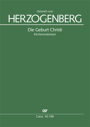 Heinrich von Herzogenberg: La Naissance du Christ