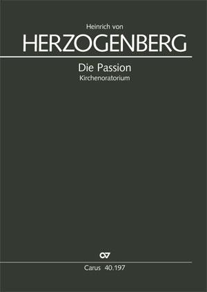 Heinrich von Herzogenberg: La Passion