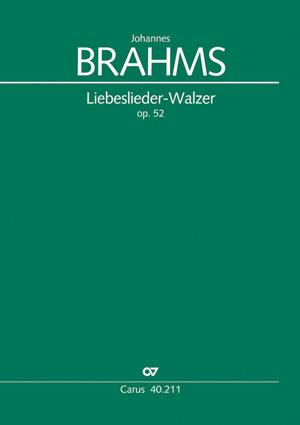 Brahms: Liebeslieder-Walzer op. 52
