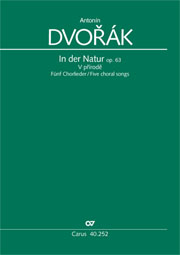 Dvorák: In der Natur. Five choral songs op. 63
