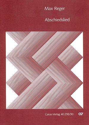 Max Reger: Abschiedslied