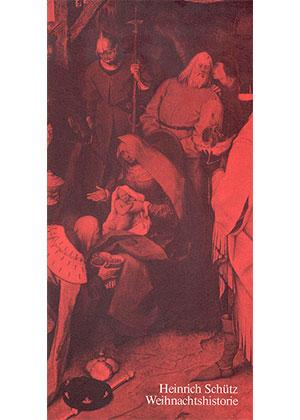 Heinrich Schütz: Weihnachts-Historie
