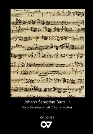 Serie III: Bachs Notenhandschrift