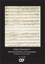 Schumann Postkartenserie II - Notenhandschriften und Erstausgaben