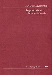 Zelenka: Responsoria pro hebdomada sancta