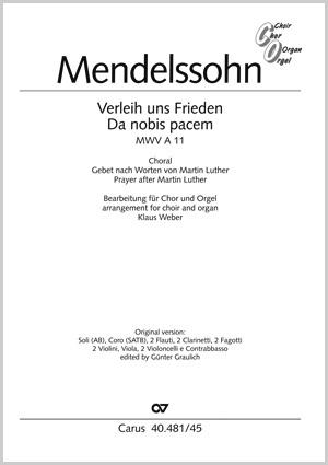 Felix Mendelssohn Bartholdy: Verleih uns Frieden gnädiglich