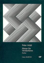 Peter Hölzl: Messe für Verstorbene