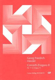 Händel: Concerti d'organo Nr.7-12