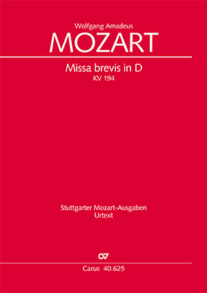 Wolfgang Amadeus Mozart: Missa brevis in D major