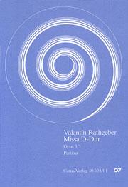 Johann Valentin Rathgeber: Missa in D