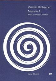 Johann Valentin Rathgeber: Missa Suavis est Dominus in A