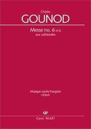 Charles Gounod: Messe brève no 6 en sol majeur aux cathédrales