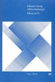 Johann Georg Albrechtsberger: Missa in D