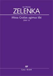 Jan Dismas Zelenka: Missa Gratias agimus tibi