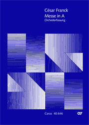 Franck: Messe in A (Originale Orchesterfassungen)
