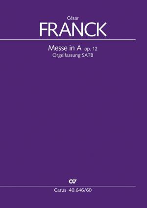 César Franck: Mass in A major
