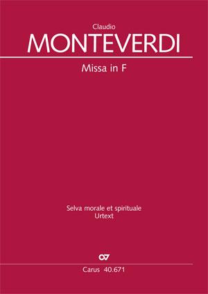 Monteverdi: Missa in F. Selva morale et spirituale