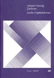 Johann Georg Zechner: Große Orgelsolomesse in C