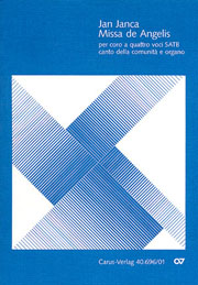 Jan Janca: Missa de Angelis (mit Credo III)