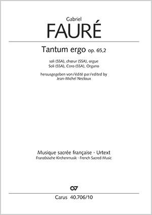 Gabriel Fauré: Tantum ergo in E major