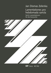 Zelenka: Lamentationes pro Hebdomada Sancta