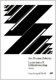 Jan Dismas Zelenka: Lamentatio II zum Gründonnerstag