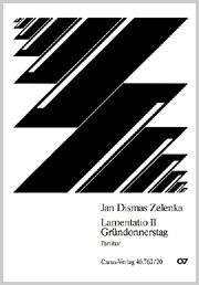 Jan Dismas Zelenka: Lamentation II pour le Jeudi Saint