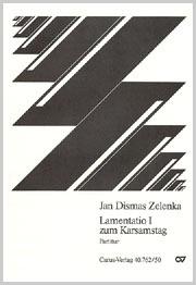 Jan Dismas Zelenka: Lamentation I pour le Samedi Saint