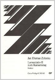 Jan Dismas Zelenka: Lamentation II pour le Samedi Saint