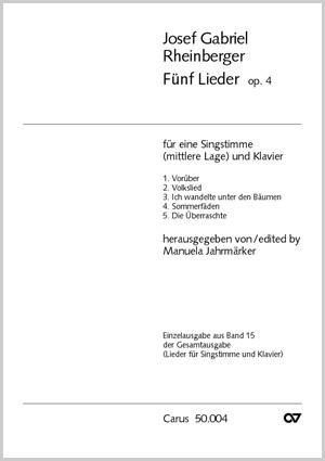 Rheinberger: Fünf Lieder op. 4