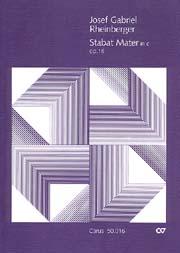 Josef Gabriel Rheinberger: Stabat Mater in c
