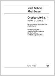 Josef Gabriel Rheinberger: Orgelsonate Nr. 1