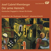 Josef Gabriel Rheinberger: Der arme Heinrich