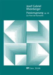 Josef Gabriel Rheinberger: Passionsgesang
