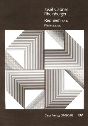 Josef Gabriel Rheinberger: Requiem in b