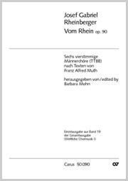 Rheinberger: Vom Rhein op. 90. Sechs vierstimmige Männerchöre