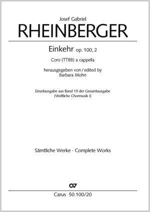 Josef Gabriel Rheinberger: Einkehr