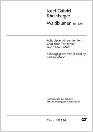 Rheinberger: Waldblumen