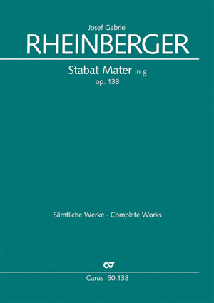 Josef Gabriel Rheinberger: Stabat Mater in g