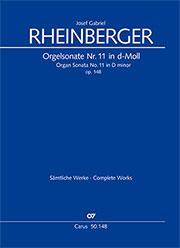 Josef Gabriel Rheinberger: Orgelsonate Nr. 11 in d