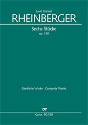 Rheinberger: Sechs Stücke op. 150