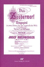 Josef Gabriel Rheinberger: Das Zauberwort