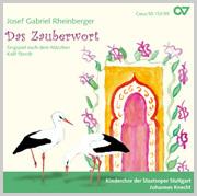 """Rheinberger: Das Zauberwort. Singspiel frei nach dem Märchen """"Kalif Storch"""""""