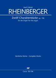 Rheinberger: Zwölf Charakterstücke op. 156