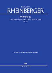 Josef Gabriel Rheinberger: Monologe