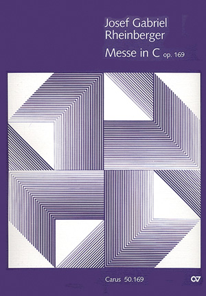 Josef Gabriel Rheinberger: Messe en ut majeur