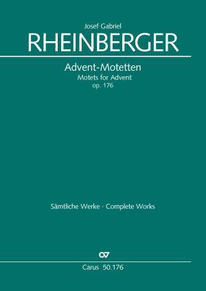 Rheinberger: Neun Advents-Motetten op. 176