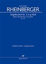 Josef Gabriel Rheinberger: Organ Concerto No. 2 in G minor