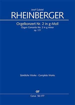 Josef Gabriel Rheinberger: Orgelkonzert Nr. 2 in g